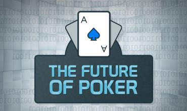 Future of Poker